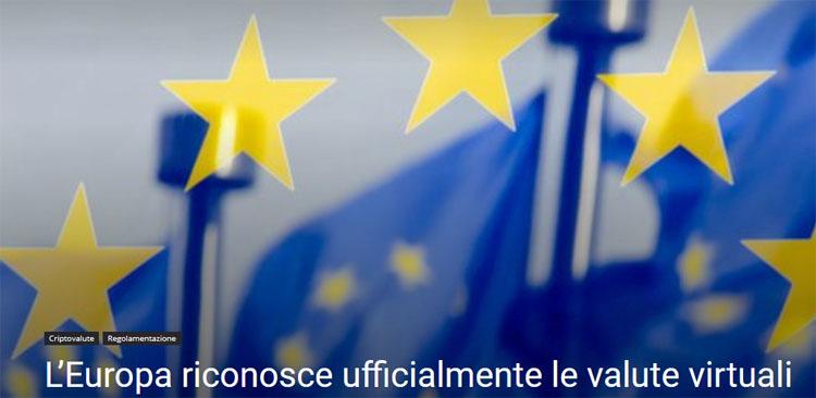 L'Europa riconosce ufficialmente le criptovalute